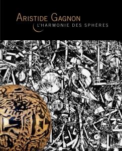 Couverture du catalogue de la rétrospective 60 ans de carrière Aristide Gagnon