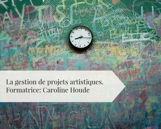 formation-gestion-de-projets-artistiques-caroline-houde