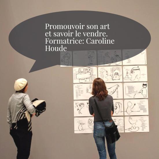 promouvoir_son_art_savoir_le_vendre_formation_caroline_houde