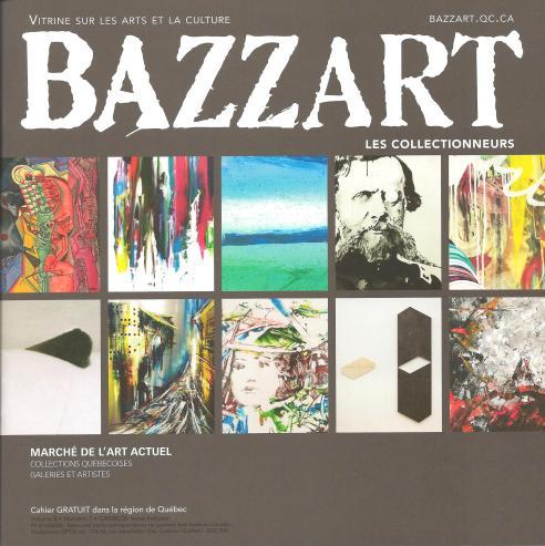 BAZZART – Vitrine sur les arts et la culture, Les collectionneurs, Volume 8 – No.1, février 2014